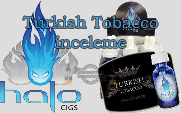 halo turkish tobacco yorum, fiyat, inceleme,