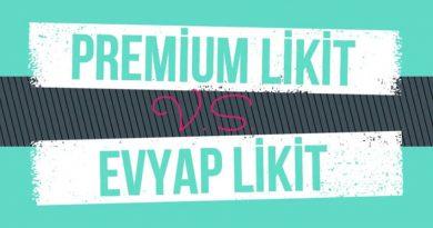 premium likit vs evyap likit farkları
